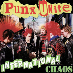 Cover of Punx Unite International Chaos LP/CD